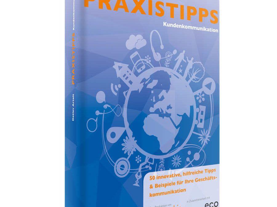 Top 10 von 200 PRAXISTIPPS Kundenkommunikation