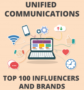 Top 100 Influencers & Brands Unified Communications