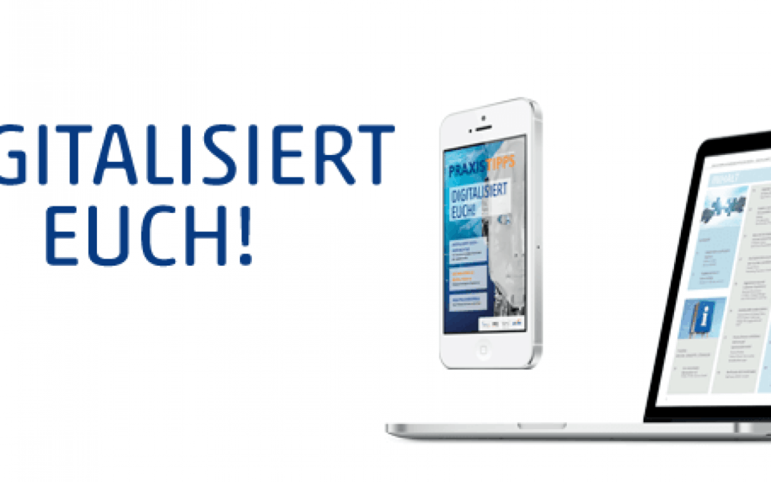 Digitalisiert – die aktuelle Ausgabe der PRAXISTIPPS Kundenkommunikation als E-Book
