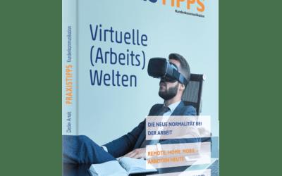 PRAXISTIPPS 11: Virtuelle (Arbeits)Welten – ab sofort erhältlich